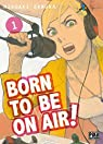 Born to be on air, tome 1 par Samura