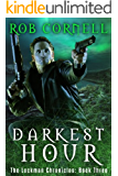Darkest Hour (The Lockman Chronicles Book 3)