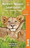 Northern Tanzania: Serengeti, Kilimanjaro, Zanzibar ([Bradt Travel Guide] Bradt Travel Guides)
