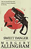 Sweet Danger (The Albert Campion Mysteries)