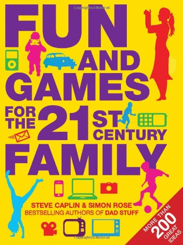 Download Fun and Games for the 21st Century Family pdf