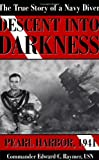 Descent into Darkness, Edward C. Raymer, 0891417451