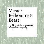Master Belhomme's Beast   Guy de Maupassant