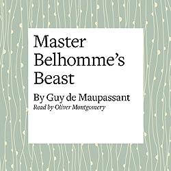 Master Belhomme's Beast