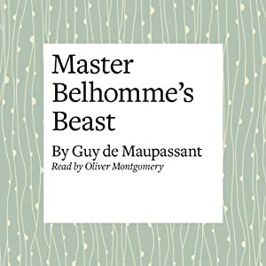 Master Belhomme's Beast Hörbuch