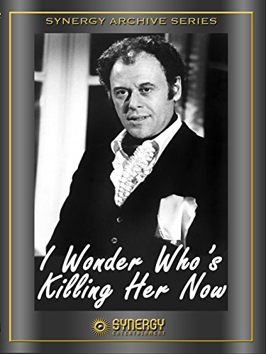 I Wonder Who Is Killing Her Now (1976)