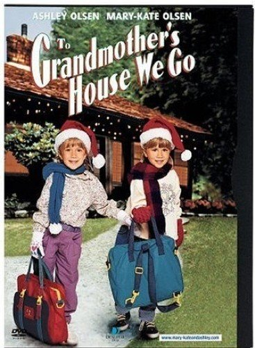 To Grandmother's House We Go -