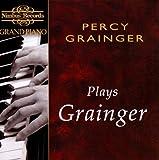 Grainger Plays Grainger