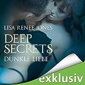 Dunkle Liebe (Deep Secrets 5) | Lisa Renee Jones
