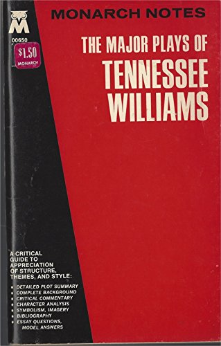 The Major Plays of Tennessee Williams: Cat on a Hot Tin Roof/the Glass Menagerie/Orphedeus Descending/a Streetcar Named