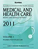 Medical and Health Care Books and Serials in Print, , 1592377076