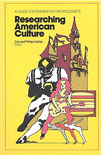 Researching American Culture: A Guide for Student Anthropologists