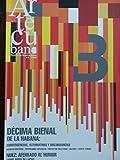 img - for Artecubano,revista de artes visuales,numeros 3-4 del 2009,decima bienal de la habana. book / textbook / text book