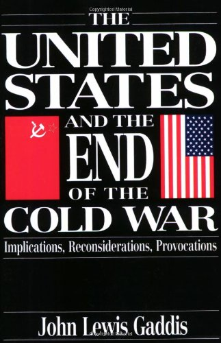 the-united-states-and-the-end-of-the-cold-war-implications-reconsiderations-provocations