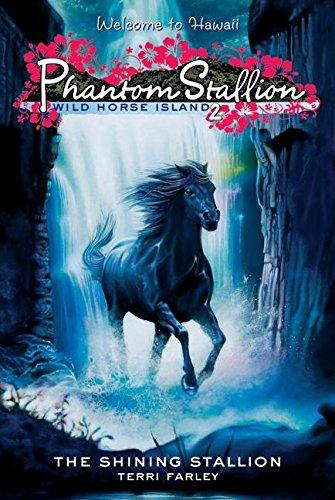 Phantom Stallion: Wild Horse Island #2: The Shining Stallion (Bk. 2) ()