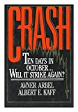 img - for Crash: Ten Days in October...Will It Strike Again by Avner Arbel (1989-04-01) book / textbook / text book