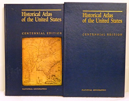 - Historical Atlas of the United States (Centennial Edition) (National Geographic Society) (National Geographic Society)