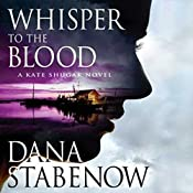 Whisper to the Blood: A Kate Shugak Novel | Dana Stabenow