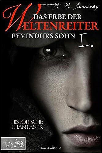 Book Das Erbe der Weltenreiter 01: Eyvindurs Sohn I.: Volume 1