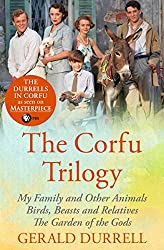 The Corfu Trilogy: My Family and Other Animals; Birds, Beasts and Relatives; and The Garden of the Gods