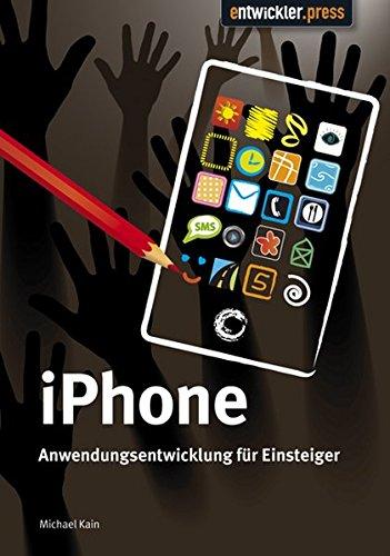 iPhone Anwendungsentwicklung für Einsteiger