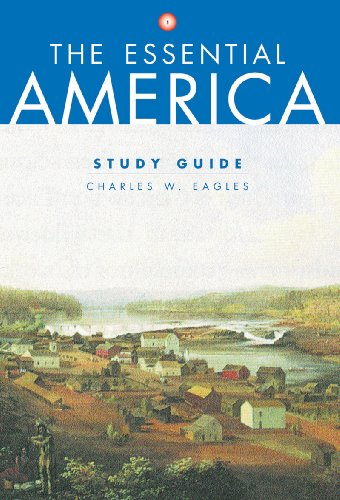 Study Guide: for The Essential America (Vol. 1)
