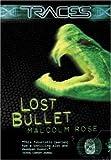 Lost Bullet, Malcolm Rose, 0753459809