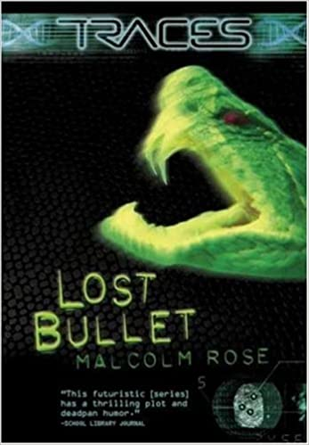 Traces Lost Bullet Rose Malcolm 9780753459805 Amazon Com Books