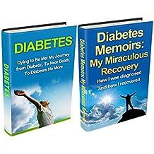 Diabetes: Diabetic to Diabetes No More Box Set (2 in 1): A Journey From Diabetic to Diabetes Free (Diabetes Mellitus, Yoga Exercises, Healthy Lifestyle, ... Cure, Diabetes Diet, Diabetes Type 2)