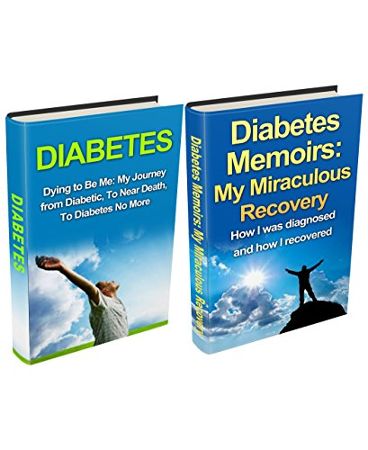 Diabetes: Diabetic to Diabetes No More Box Set (2 in 1): A Journey From Diabetic to Diabetes Free (Diabetes Mellitus, Yoga Exercises, Healthy Lifestyle. Cure, Diabetes Diet, Diabetes Type 2)