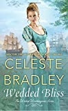 Wedded Bliss <br>(The Wicked Worthington Series)	 by  Celeste Bradley in stock, buy online here