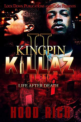 (Kingpin Killaz 2: Life After Death)
