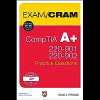CompTIA A+ 220-901 and 220-902 Practice Questions Exam Cram: Comp A+ 2209 2209 Prac ePub