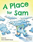 img - for A Place for Sam book / textbook / text book