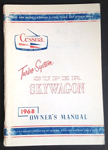 Cessna 1968 Turbo-System Super Skywagon Owner's -