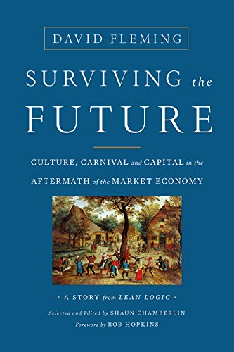 Surviving the Approaching: Culture, Carnival and Capital in the Aftermath of the Market Economy