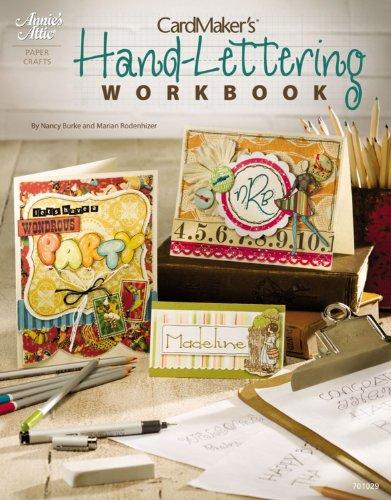 CardMaker's Hand-Lettering Workbook (Annie's Attic: Paper Crafts) Annies Attic Craft