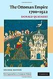 The Ottoman Empire, 1700-1922, Donald Quataert, 0521547822