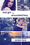 Lost Girl vs Wounded Boy (Forever Love Book 5)