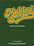 img - for Making Sense Classe de Premi re (Anglais LV1) book / textbook / text book