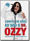 Confie em Mim, Eu Sou o Dr. Ozzy