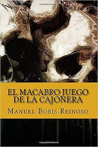 Amazon.com: El macabro juego de la cajonera (Spanish Edition ...
