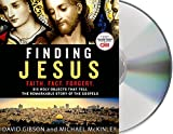 img - for Finding Jesus: Faith. Fact. Forgery.: Six Holy Objects That Tell the Remarkable Story of the Gospels book / textbook / text book