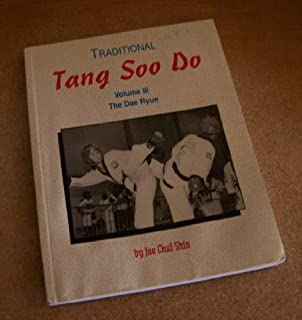 Traditional tang soo do volume i the essence jae chul shin traditional tang soo do volume iii the dae ryun volume 3 the dae fandeluxe Image collections