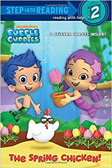 The Spring Chicken! (Bubble Guppies) (Step Into Reading) Random House