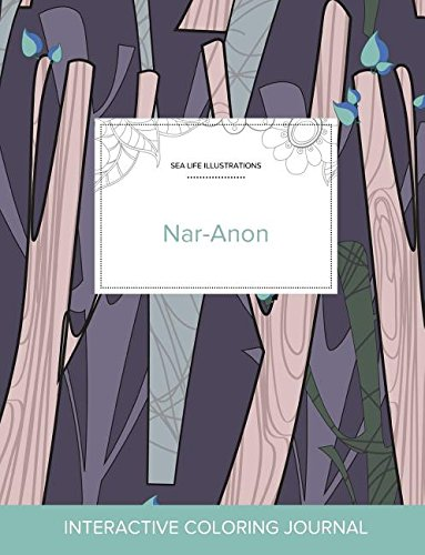 Download Adult Coloring Journal: Nar-Anon (Sea Life Illustrations, Abstract Trees) pdf
