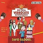 Der total verrückte Elterntausch | David Baddiel