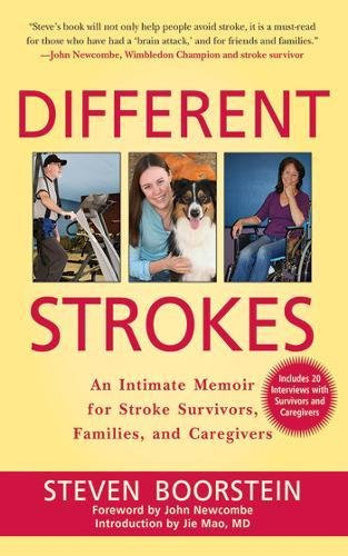 Different Strokes: An Intimate Memoir for Stroke Survivors, Families, and Care Givers ebook