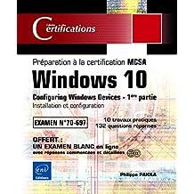 Windows 10 : Installation et configuration MCSA Examen 70-697