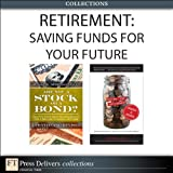 img - for Retirement: Saving Funds for Your Future (Collection) book / textbook / text book